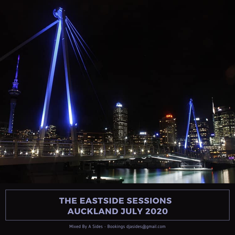 The Eastside Sessions Auckland - July 2020