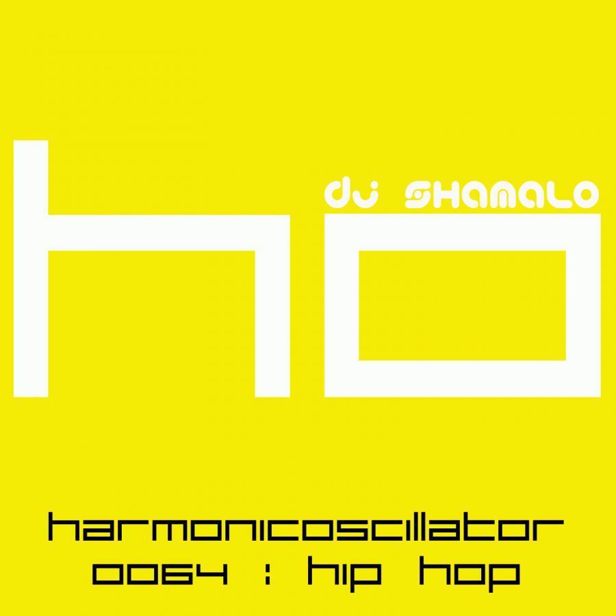HarmonicOscillator#0064 : Hip Hop