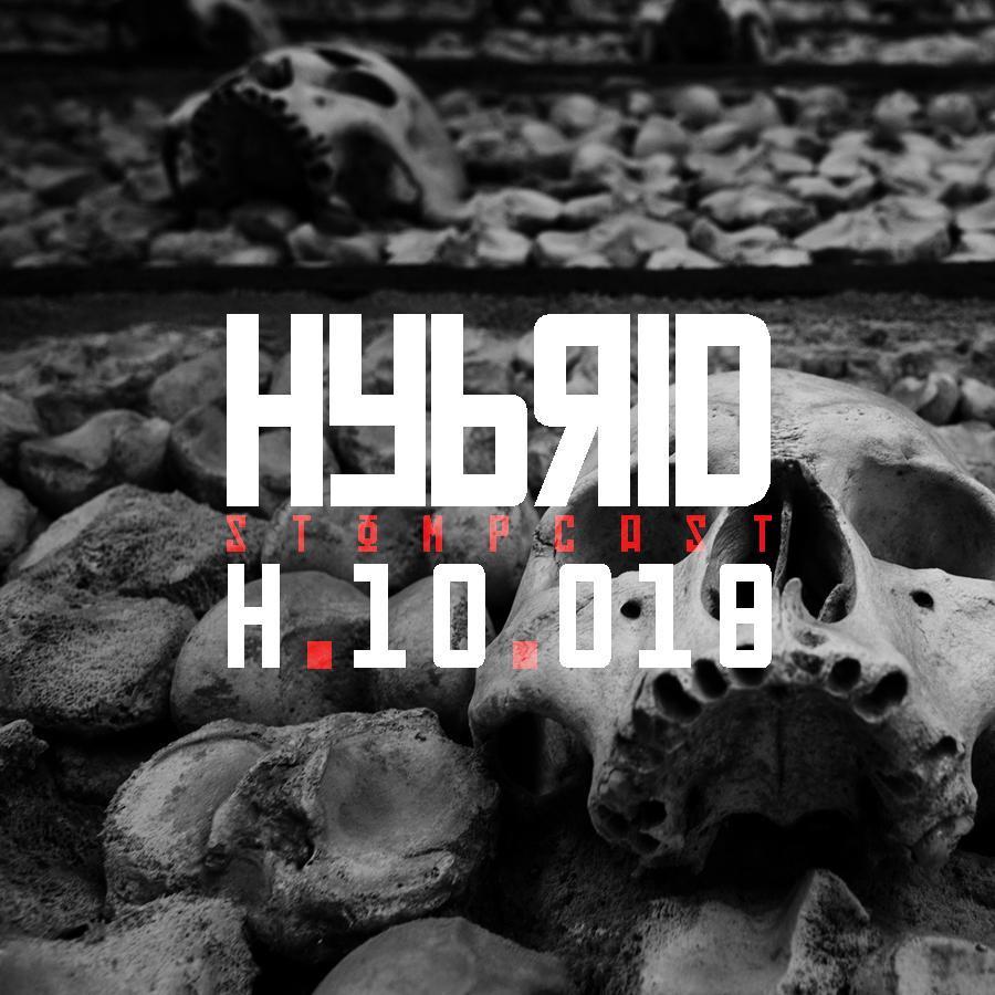 HYBRID // Stompcast H.10.018
