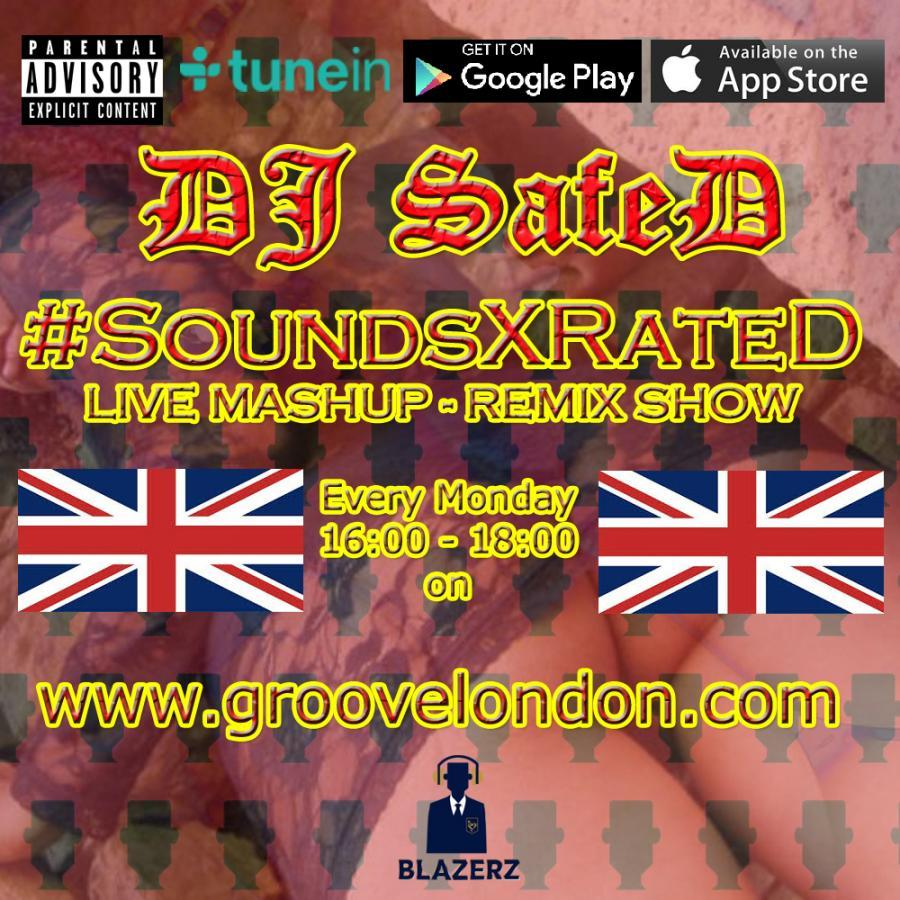 DJ SafeD - #SoundsXrateD Show - Groove London Radio - Monday - 24-12-18 (4-6pm GMT)