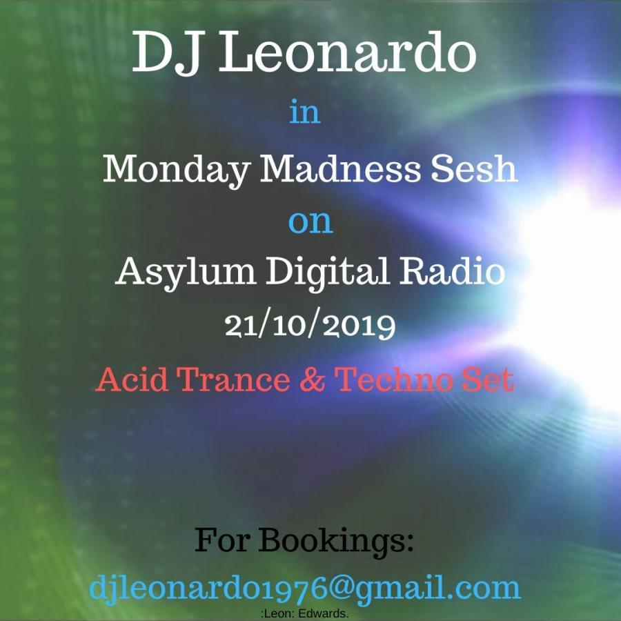 Monday Madness Sesh - Acid Trance & Techno Set - 21/10/2019