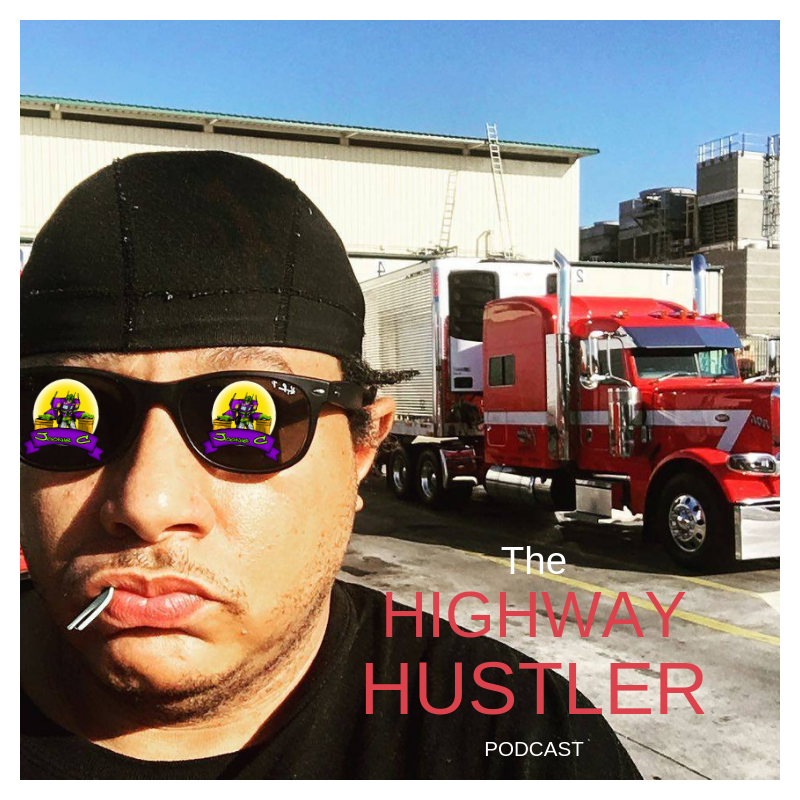 The Highway Hustler Podcast Episode 2
