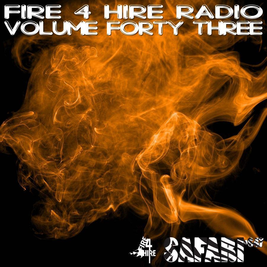 Fire 4 Hire RADio 43
