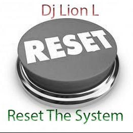 Reset the system Vol 2 29/10/2016