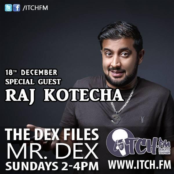 The DeX Files Ep. 159 - Raj Kotecha (18/12/2016)