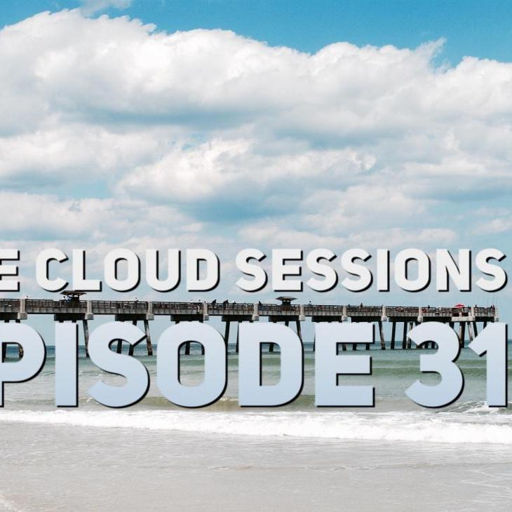 The Cloud Sessions Episode 31