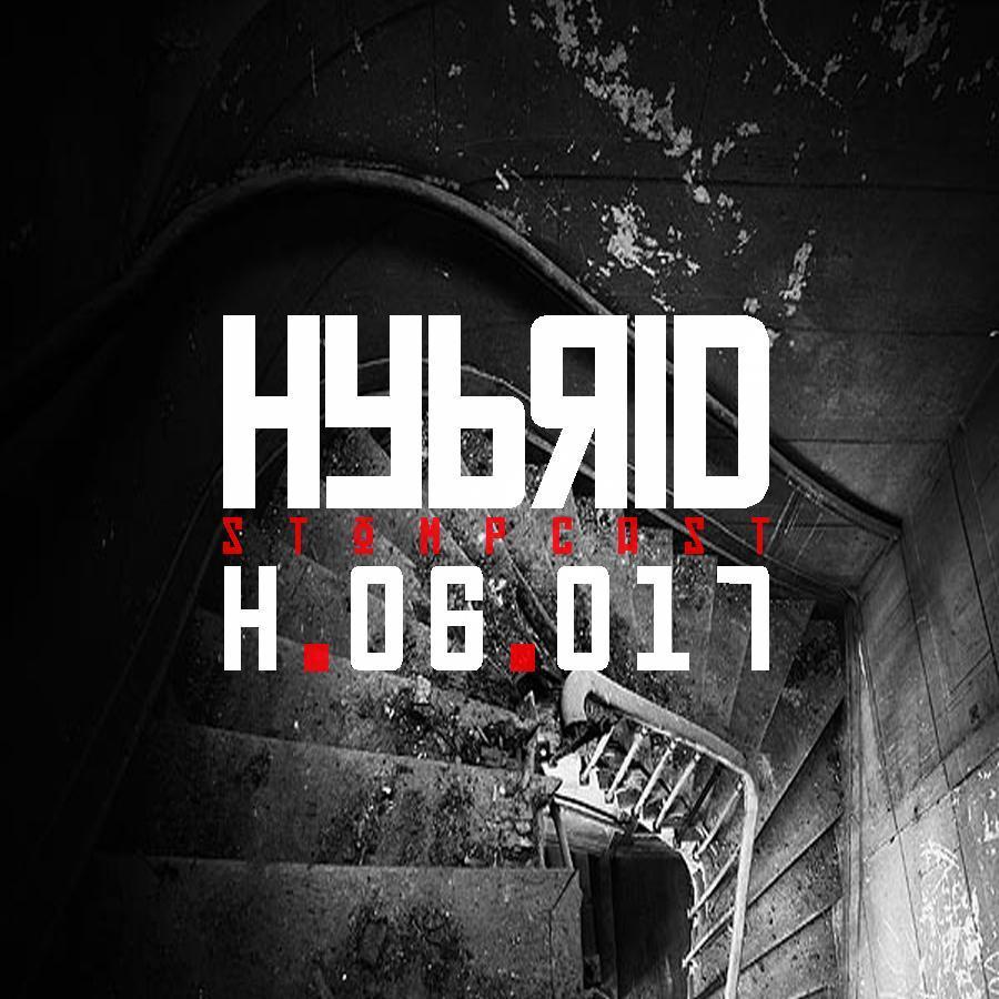 HYBRID // Stompcast H.06.017