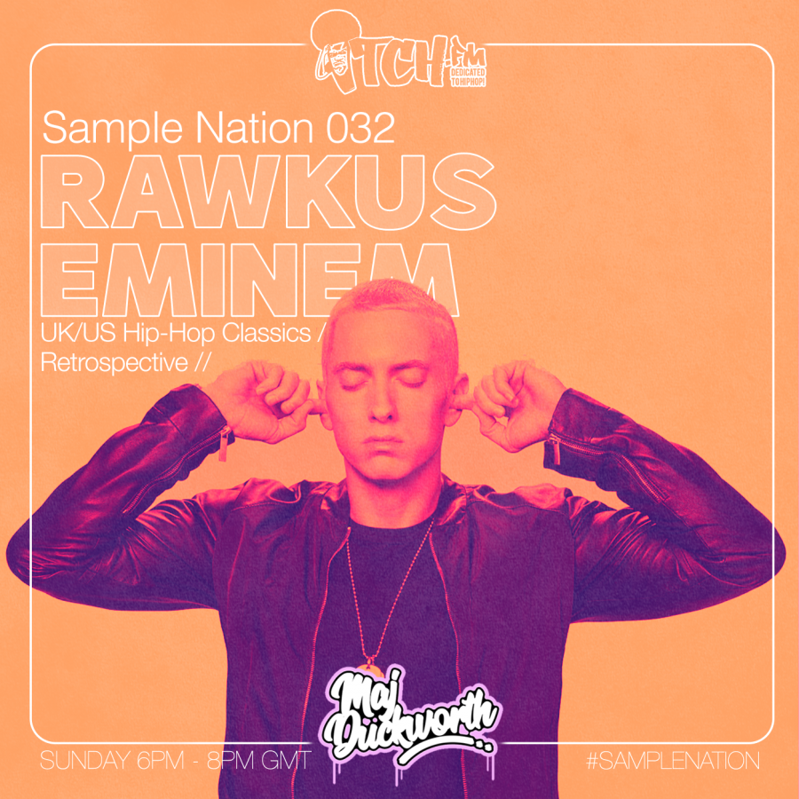 SAMPLE NATION 032 // RAWKUS // EMINEM