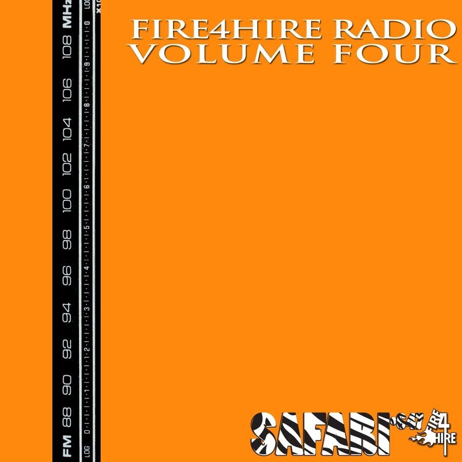 Fire4Hire Radio 4