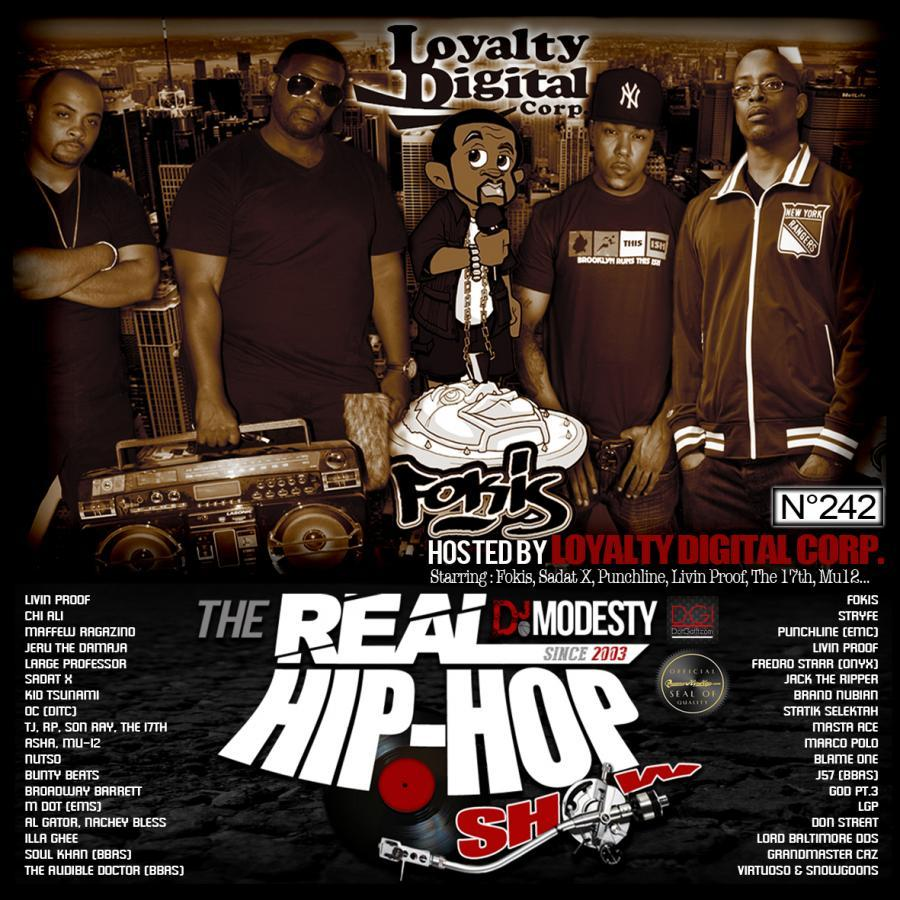 THE REAL HIP HOP SHOW N°242 (Hosted by LOYALTY DIGITAL CORP.)