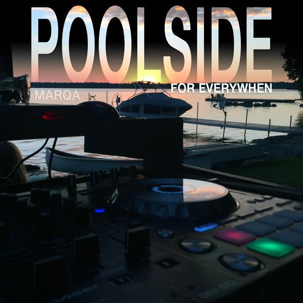 Poolside For Everywhen 02/08/2016