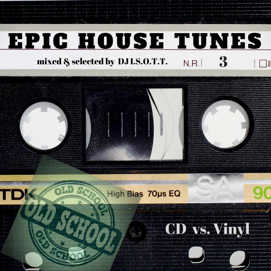 EPIC HOUSE TUNES  Pt. 3