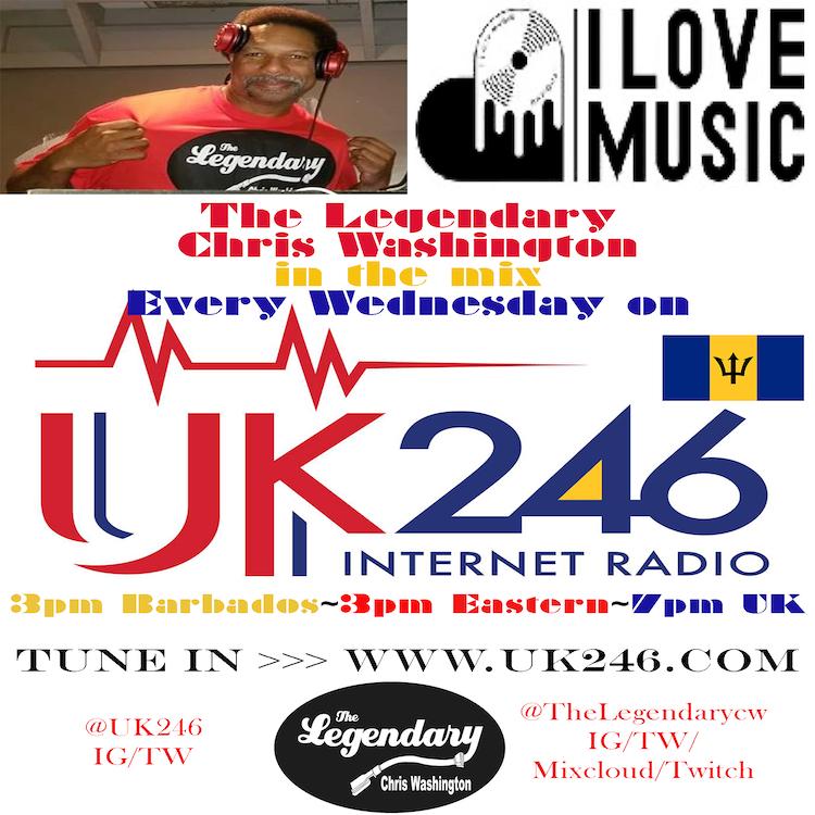 I Love Music Productions presents The Legendary Chris Washington on www.UK246.com 6/9/21