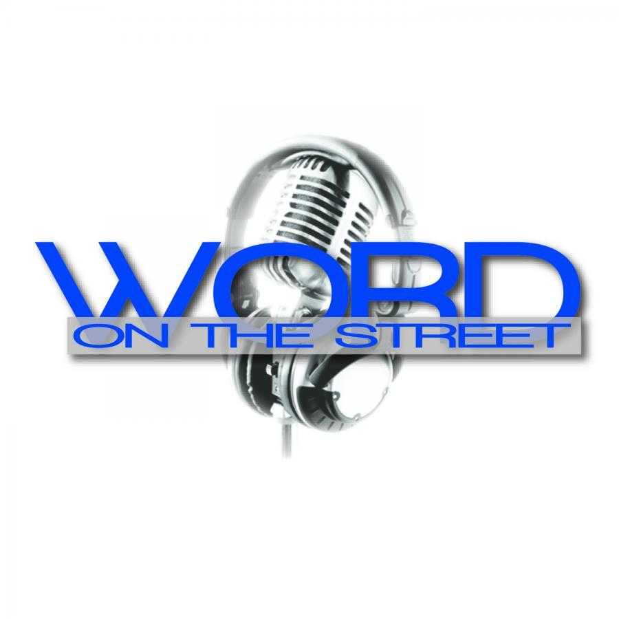 Word On The Street - 2.8.20 Podcast