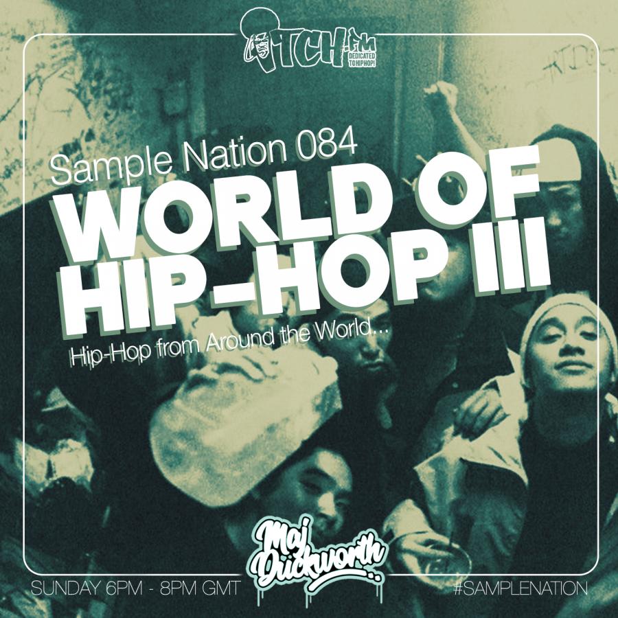 SAMPLE NATION 84 // WORLD OF HIP-HOP 3