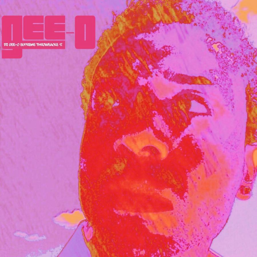 DJ Gee-O Supreme Throwbacks 17