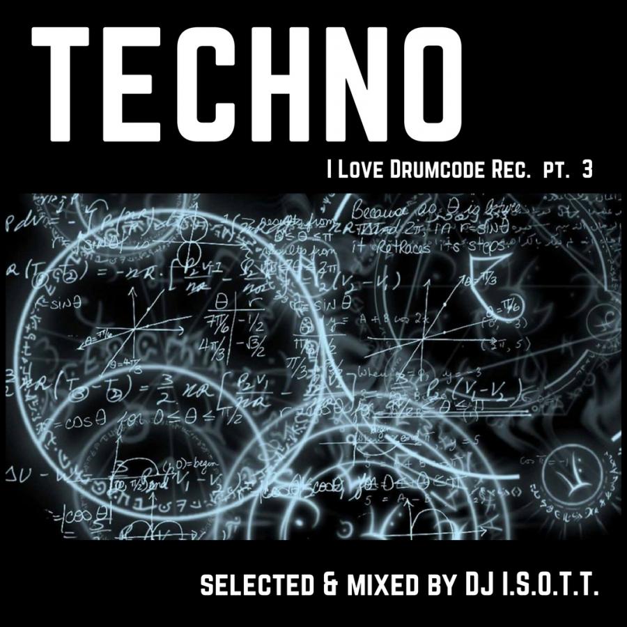 Techno  -  I love Drumcode pt. 3