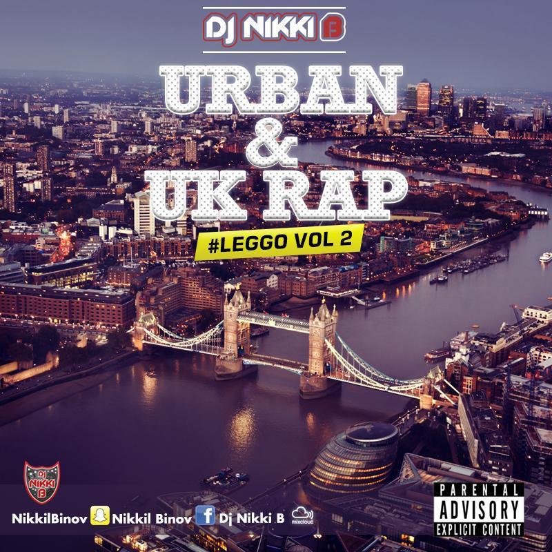 #LEGGO VOL 2 UK Urban By DJ NIKKI B