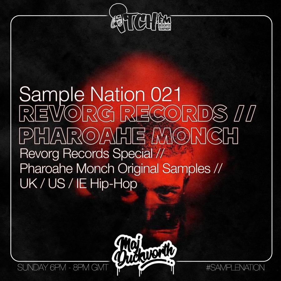 SAMPLE NATION 021 // REVORG RECORDS // PHAROAHE MONCH