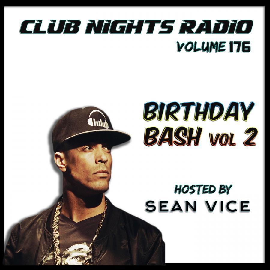 Club Nights Radio vol 176 Birthday Bash vol 2