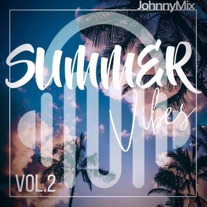 Summer Vibes Volume 2