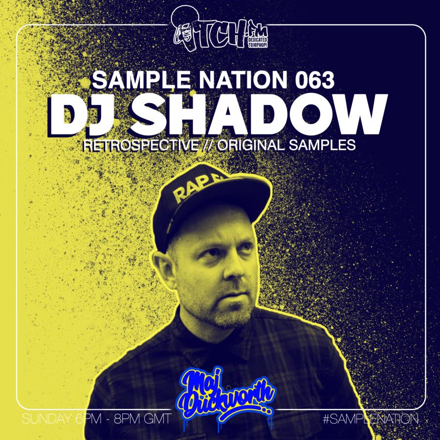 SAMPLE NATION 063 // DJ SHADOW