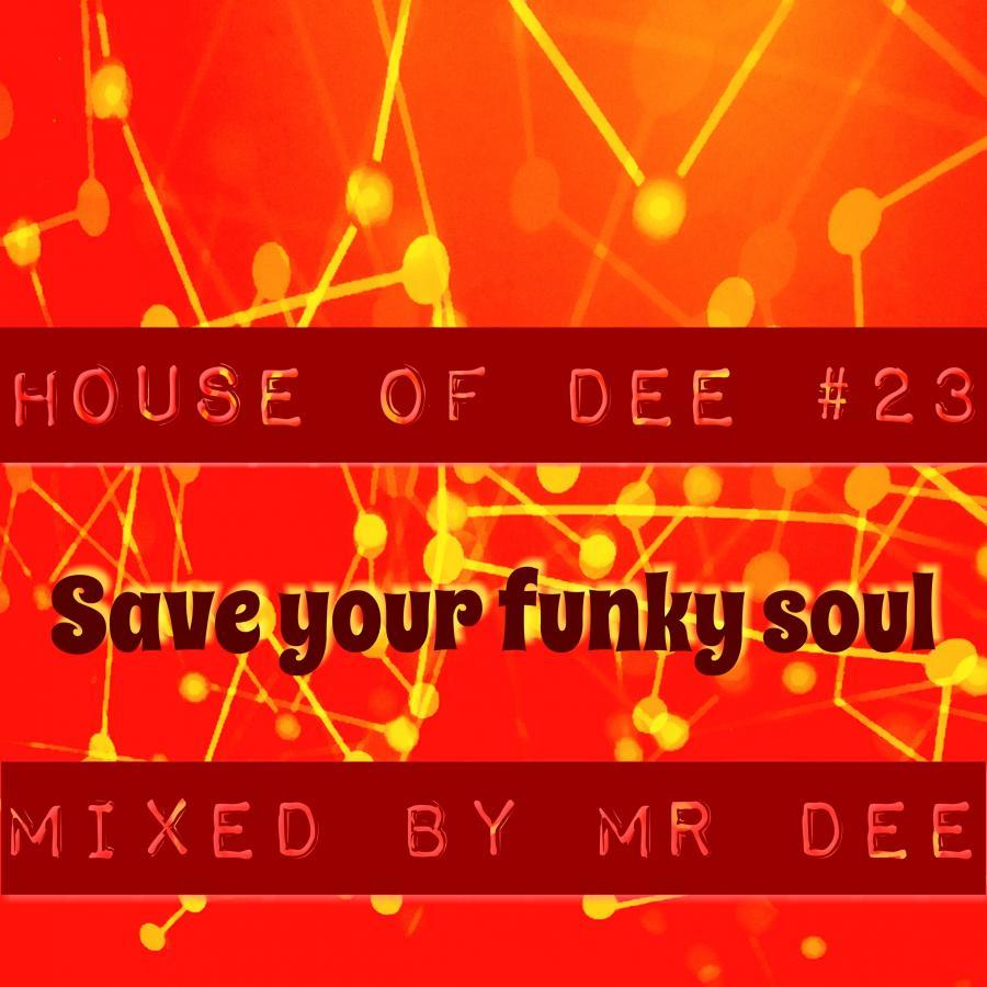 House of Dee #23