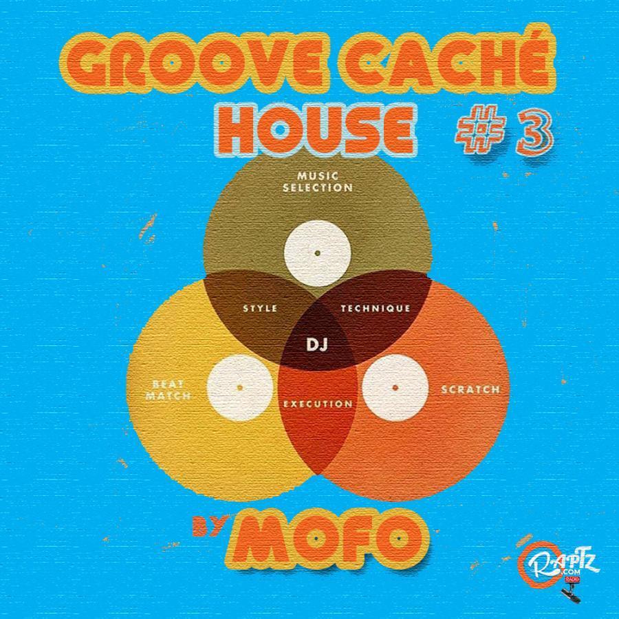 GROOVE CACHÉ #3 - HOUSE