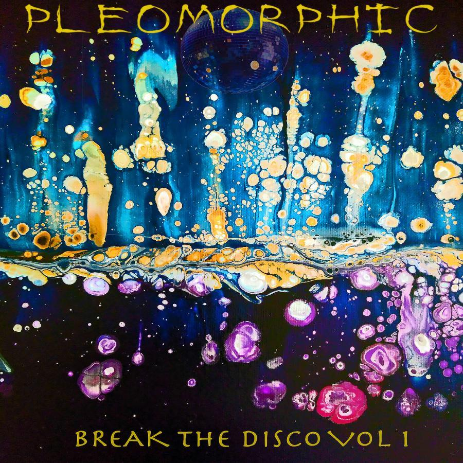 Break The Disco Vol 1