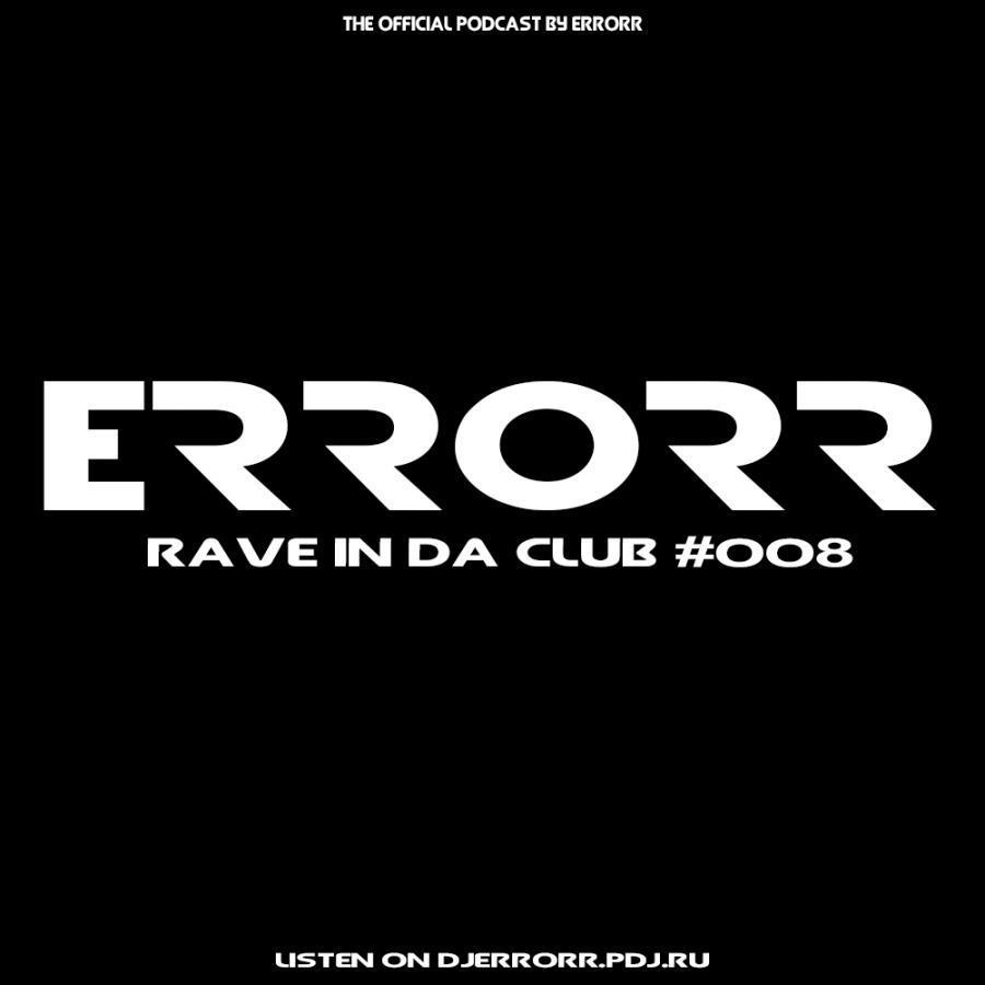 Rave In Da Club #008