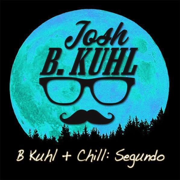 B Kuhl + Chill: Segundo