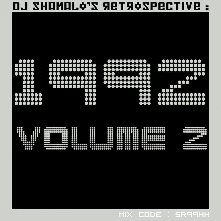 Shamalo's Retrospective : 1992 Volume 2