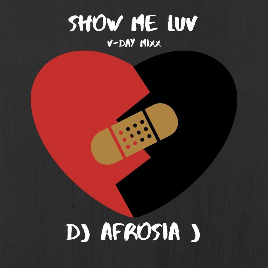 Show Me Luv (V-day Mixx)