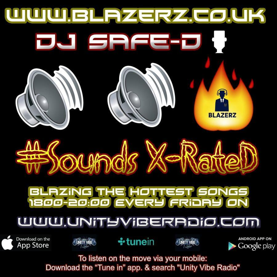 DJ Safe-D - #SoundsXRateD Show - Unity Vibe Radio - Friday - 08-09-17 - (6-8pm GMT)
