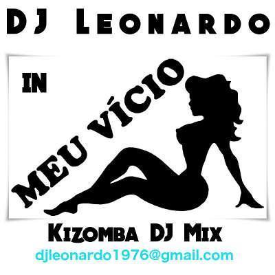 Meu Vicio - Kizomba Mix 28/04/2018