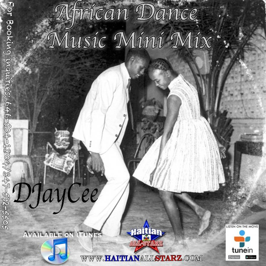 AFRICAN DANCE MUSIC MINI MIX