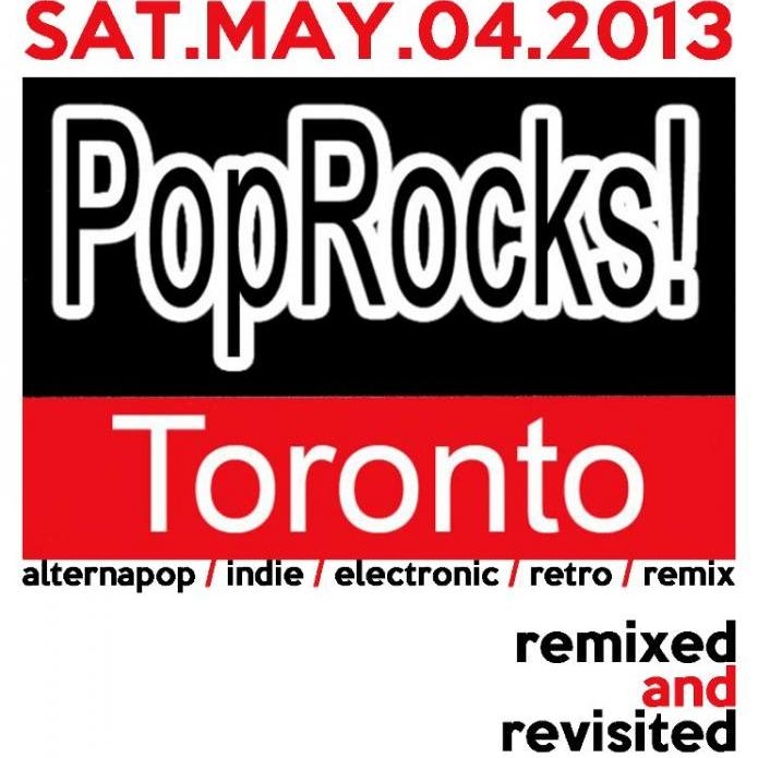 POP ROCKS! - Remixed & Revisited Sat.May.04.2013