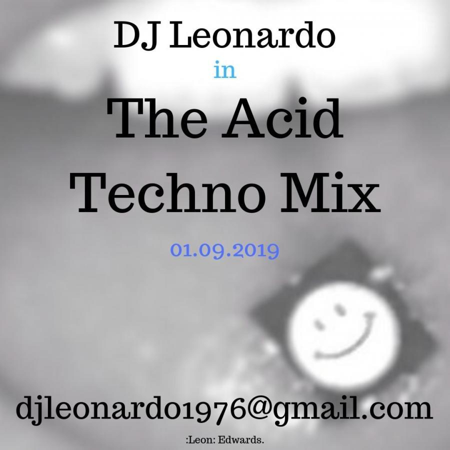The Acid Techno Mix 01/09/2019 - Leonardo1976 - Serato DJ