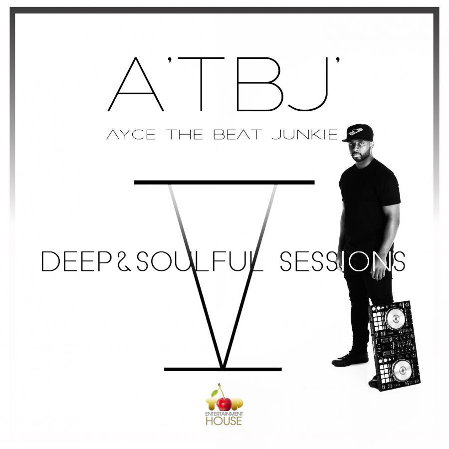 Deep And Soulful Sessions 5