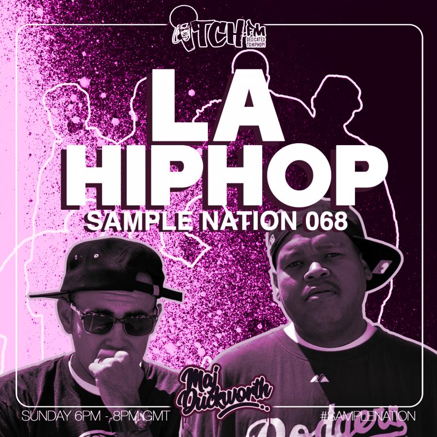 SAMPLE NATION 068 // LA HIP-HOP