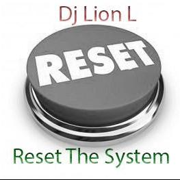 Reset The System 25/08/2016