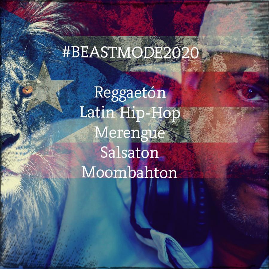 #BEASTMODE2020 (2019 Latin Hits and Remixes