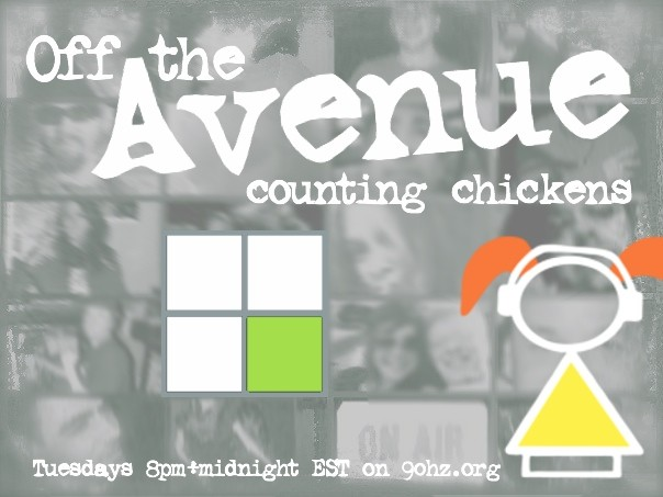 9/28/10 Off the Avenue - Counting Chickens