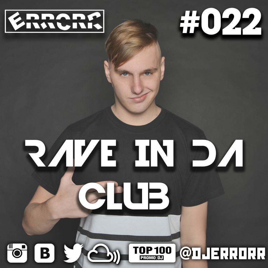 Rave In Da Club #022