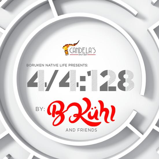 4/4:128 - B Kuhl + Friends Pt 2