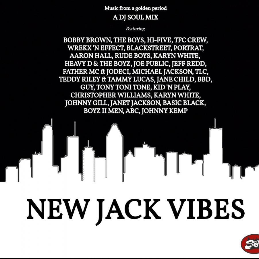 NEW JACK VIBES
