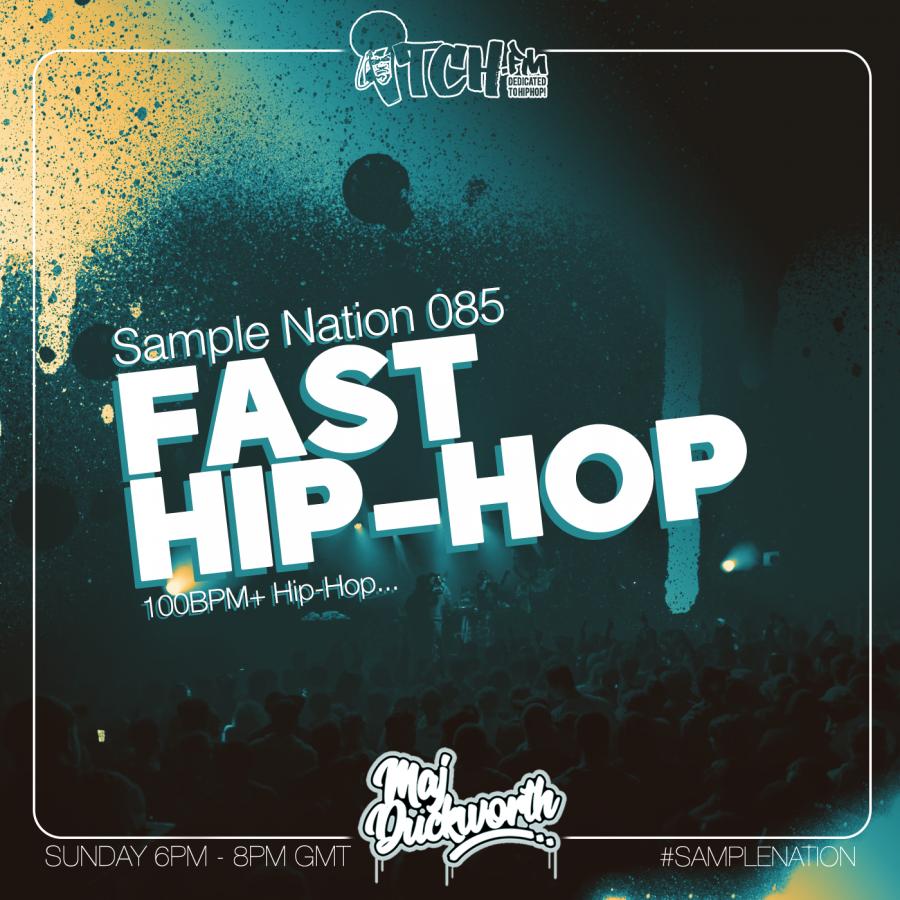 SAMPLE NATION 85 // FAST HIP-HOP