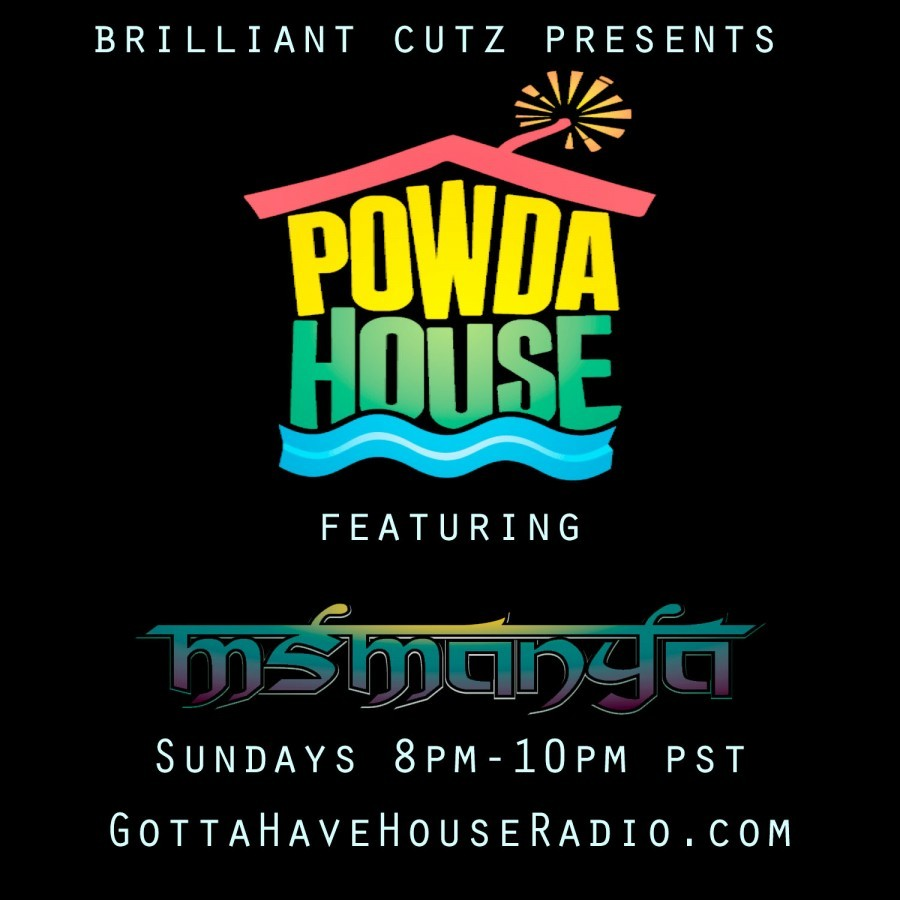 PowdaHouse Sessions ft. MsManya on GottaHaveHouseRadio.com PREMIER 11-25-12 (part1)