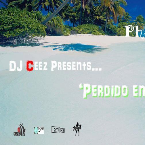 DJ Ceez Presents...Pheromone...Perdido En El Paraiso