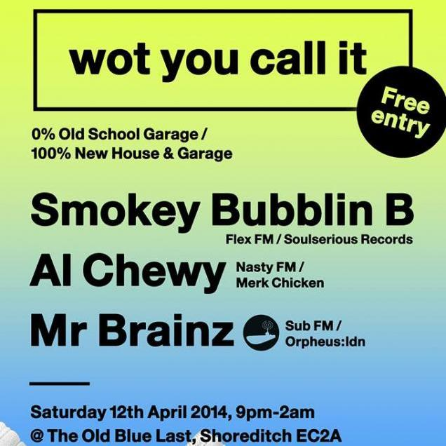 Wot You Call It - 12/04/2014